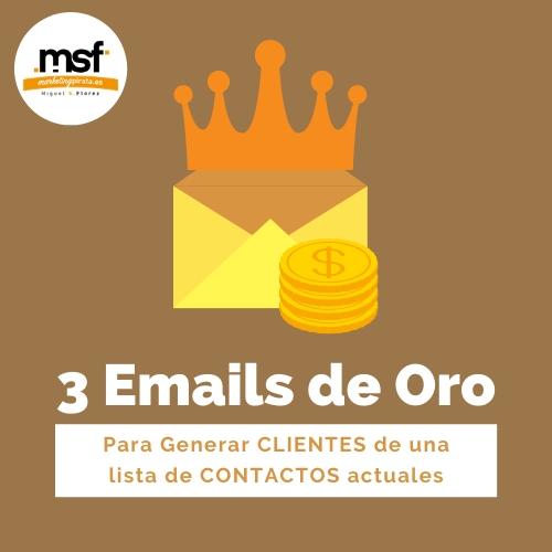 3 EMAILS PARA CAPTAR CLIENTES DE TU LISTA DE CONTACTOS ACTUAL