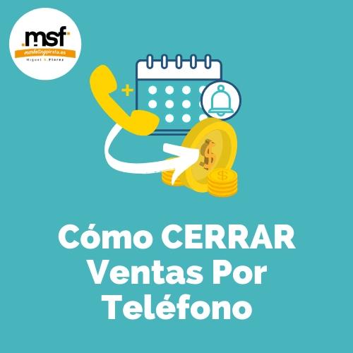 AGENDAR CITAS TELEFÓNICAS PARA CERRAR VENTAS