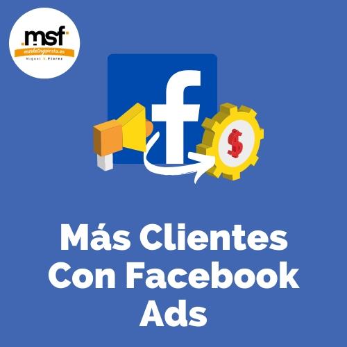MÁS CLIENTES CON FACEBOOK ADS
